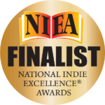 """""""2021 Finalist"""" National Indie Excellence Award (NIEA)"""